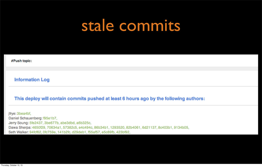 stale commits Thursday, October 10, 13