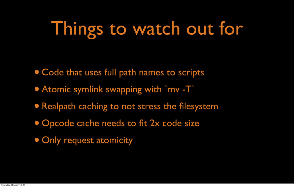 Things to watch out for •Code that uses full pa...