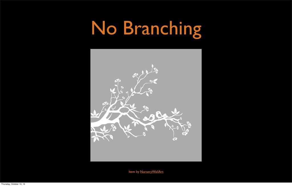 No Branching Item by NurseryWallArt Thursday, O...