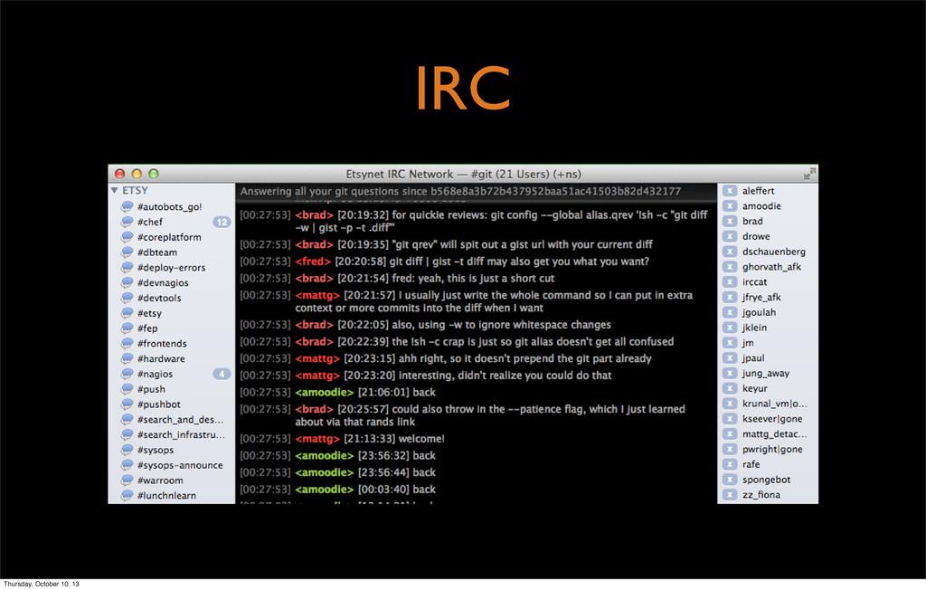 IRC Thursday, October 10, 13