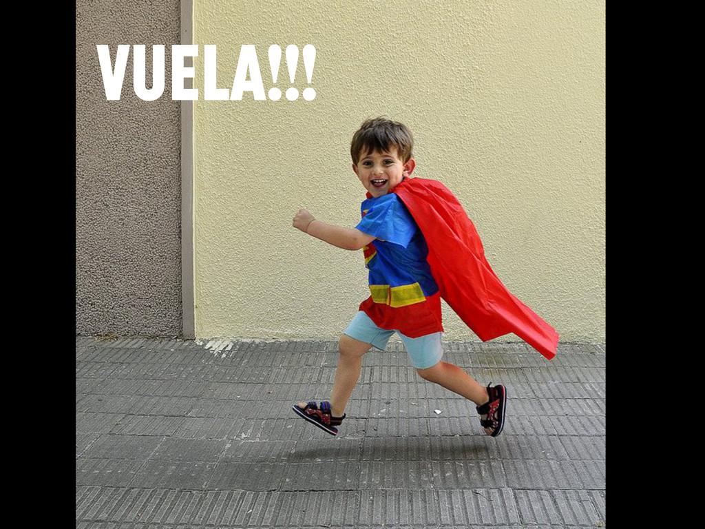 VUELA!!!