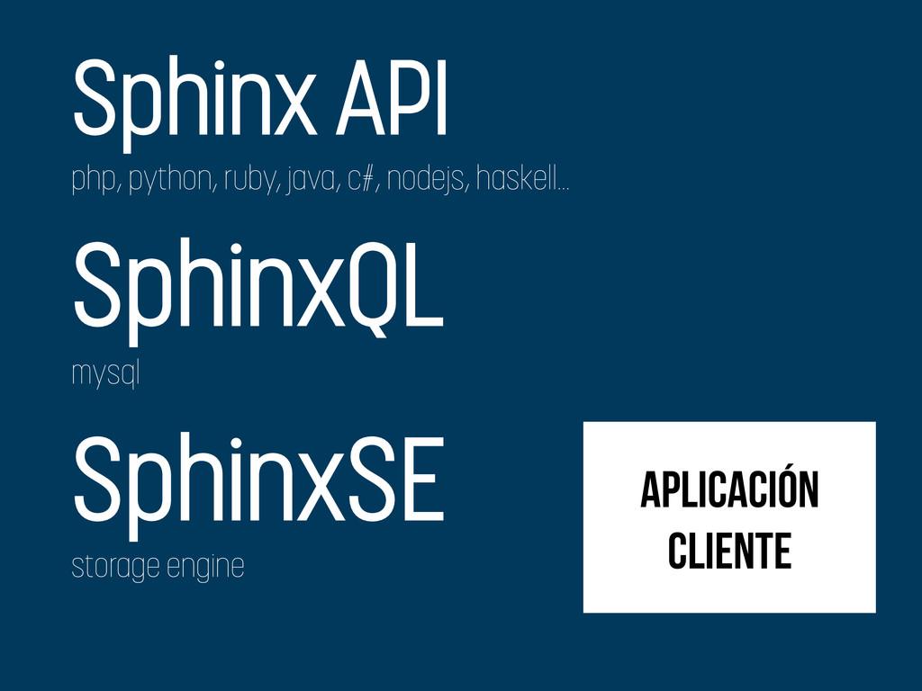 aplicación cliente Sphinx API php, python, ruby...