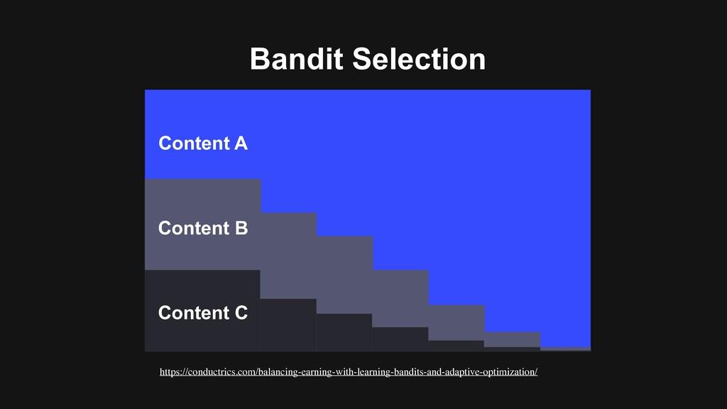 Bandit Selection https://conductrics.com/balanc...