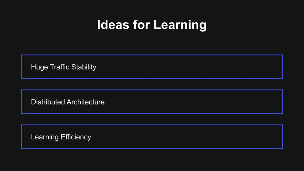 Ideas for Learning Huge Traffic Stability Learn...