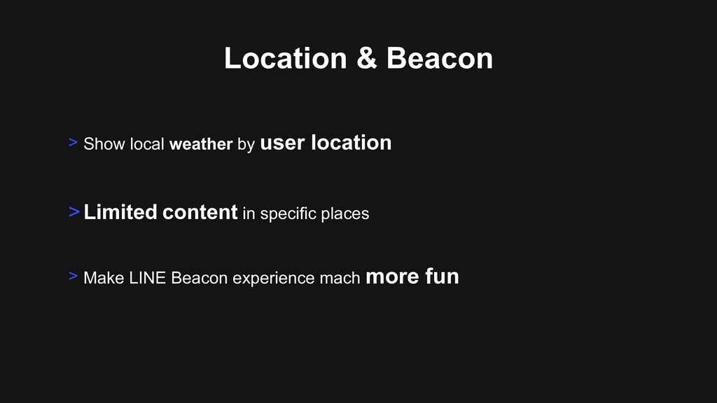 Location & Beacon >Limited content in specific ...