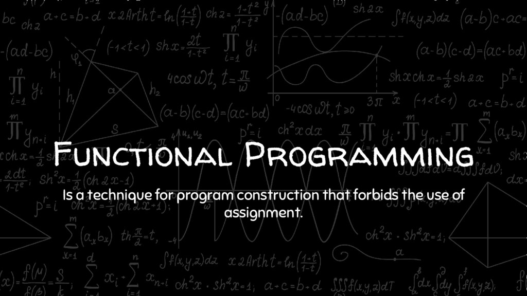Functional Programming Is a technique for progr...