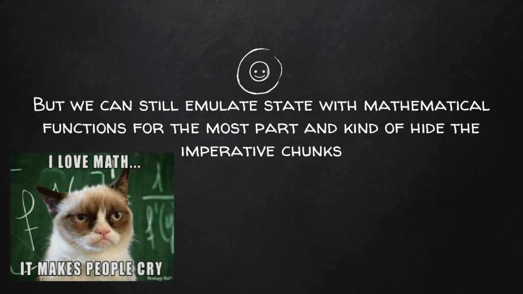 But we can still emulate state with mathematica...