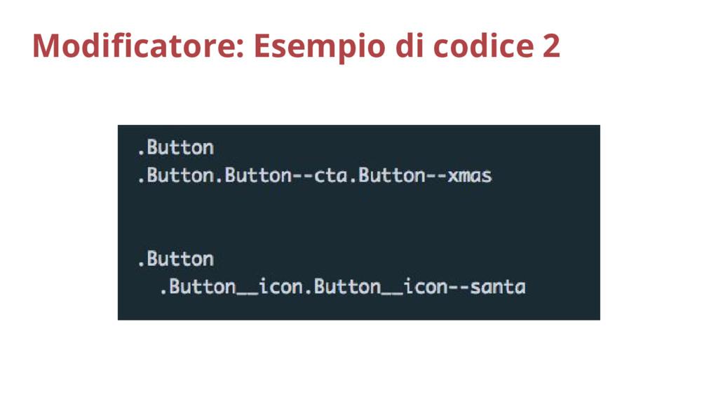 Modificatore: Esempio di codice 2