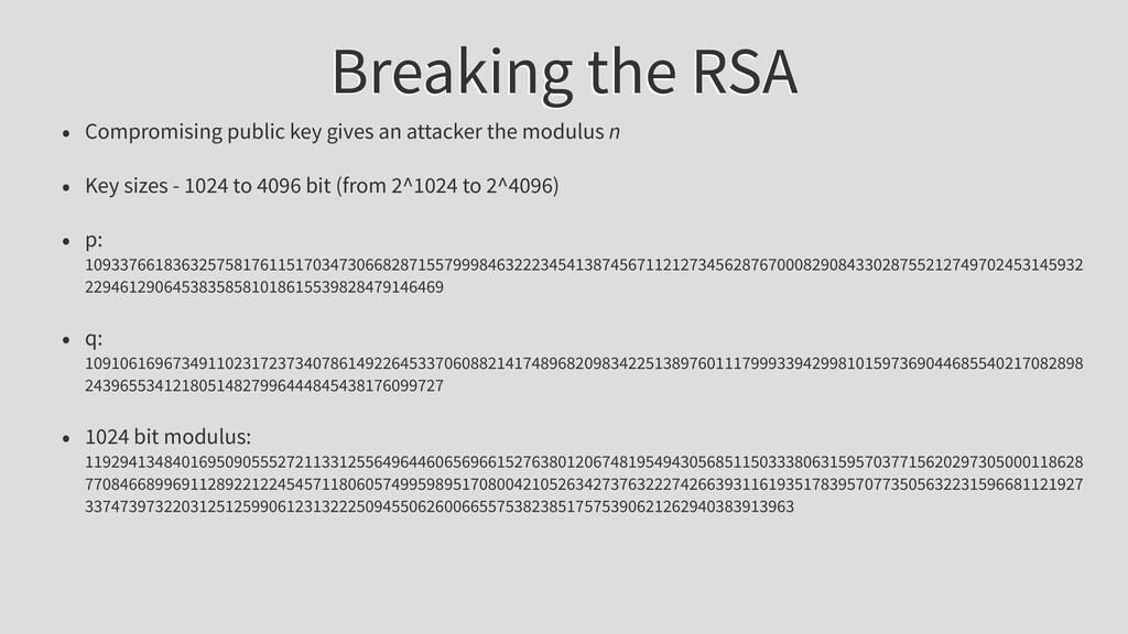 Breaking the RSA • Compromising public key give...