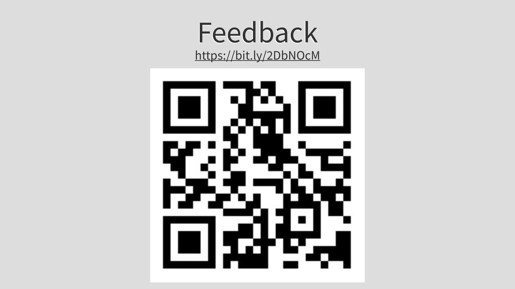 Feedback https://bit.ly/2DbNOcM