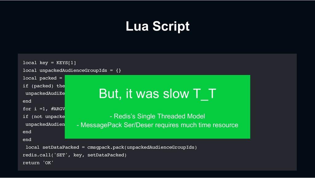 Lua Script local key = KEYS[1] local unpackedAu...