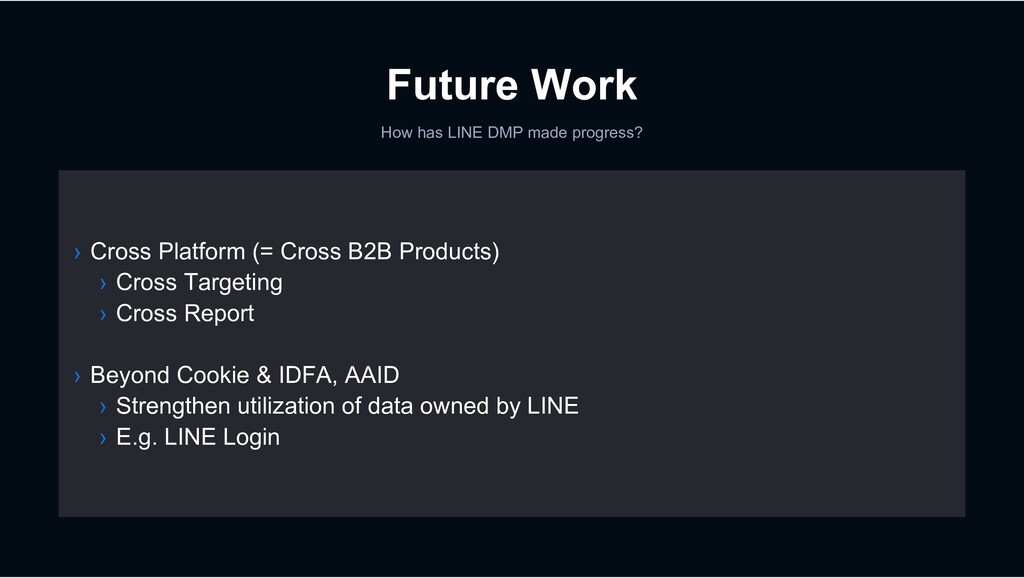 Future Work › Cross Platform (= Cross B2B Produ...