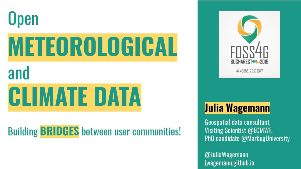 Open METEOROLOGICAL and CLIMATE DATA Julia Wage...