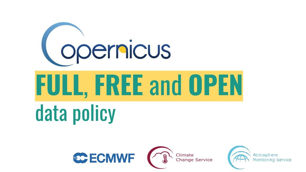 Copernicus FULL, FREE and OPEN data policy