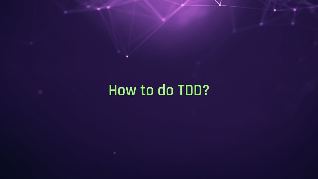 How to do TDD?