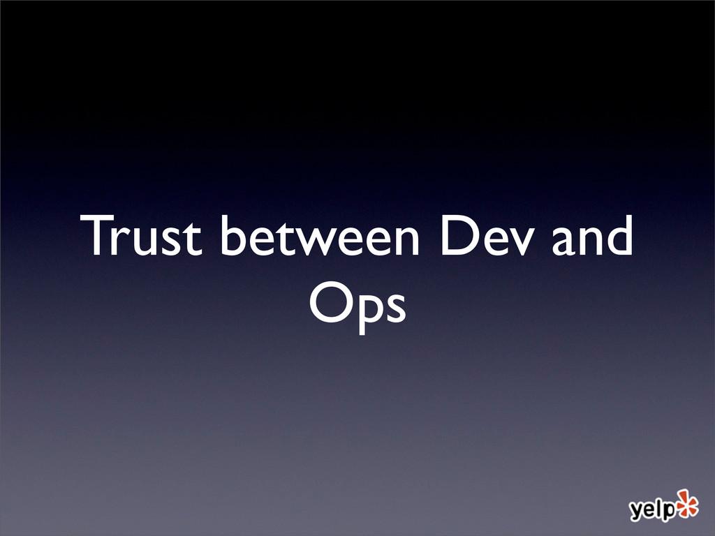 Trust between Dev and Ops