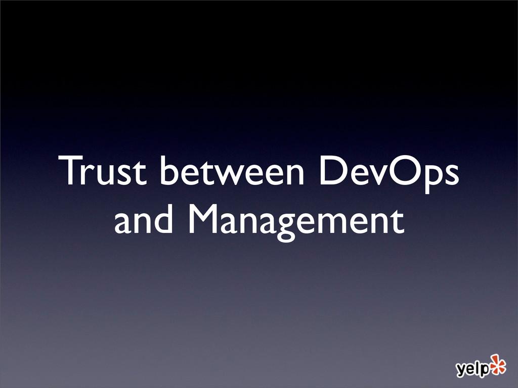 Trust between DevOps and Management
