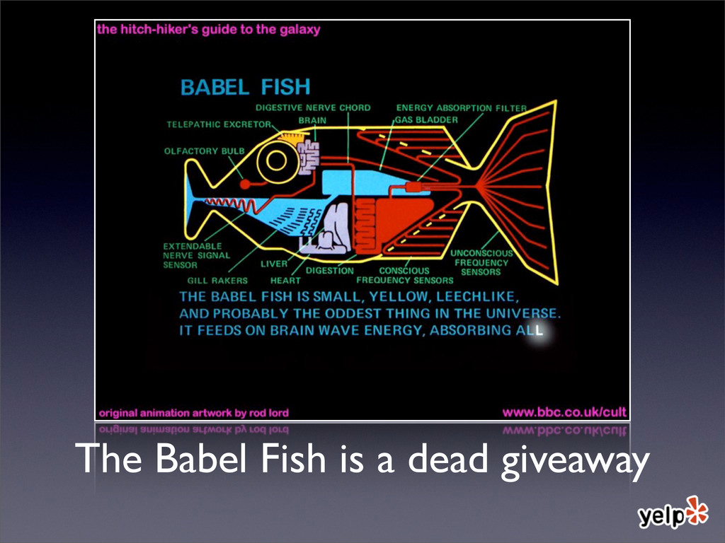 The Babel Fish is a dead giveaway