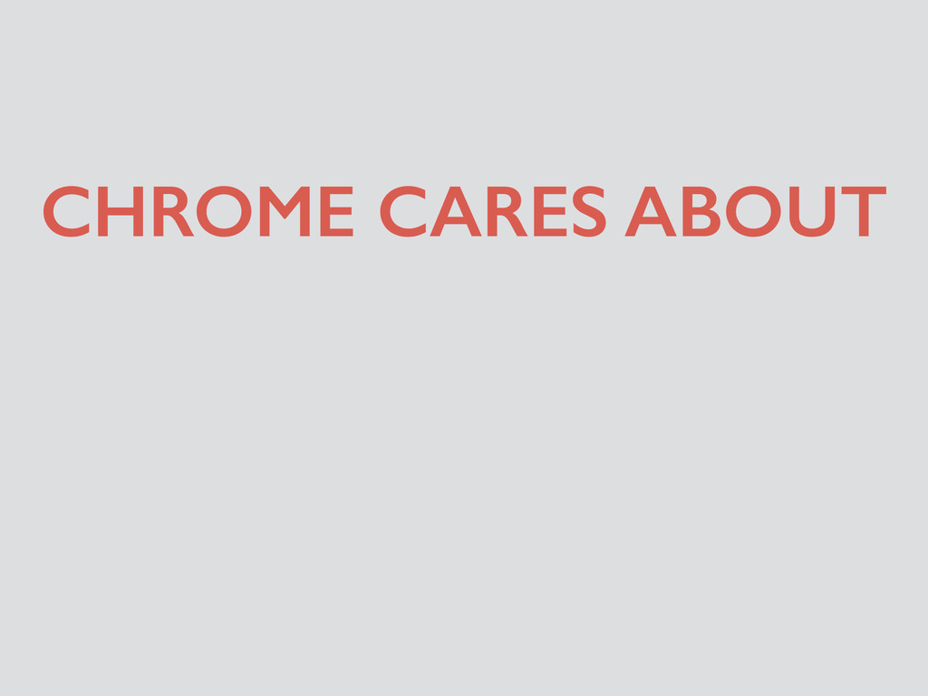 CHROME CARES ABOUT