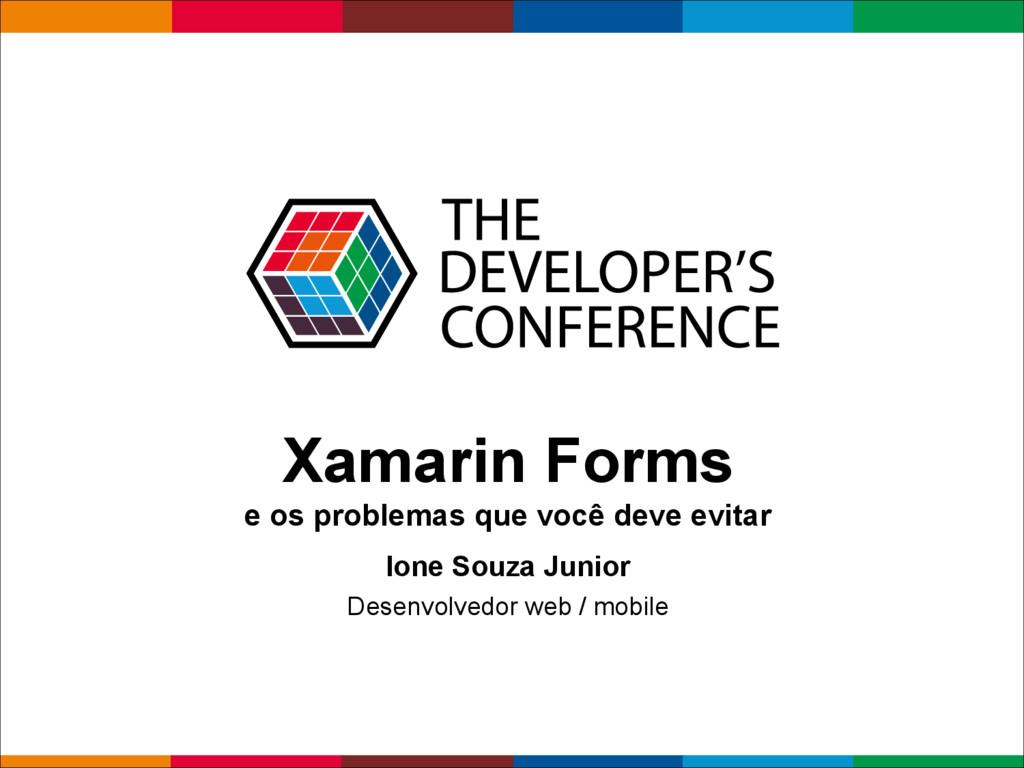 Globalcode – Open4education Xamarin Forms e os ...