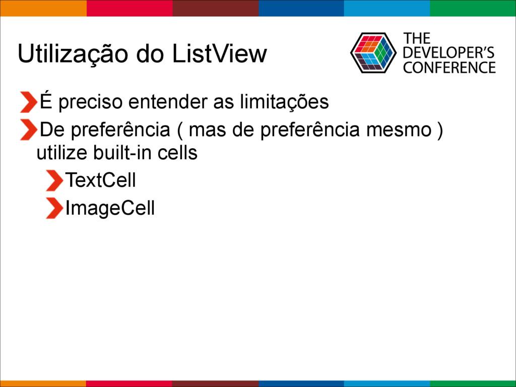 Globalcode – Open4education Utilização do ListV...