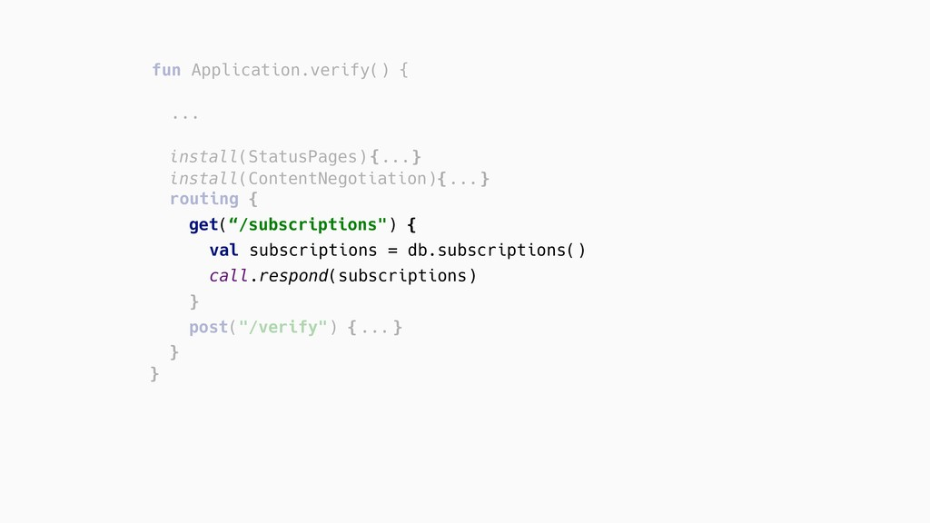 "get(""/subscriptions"") { routing { fun Applicati..."