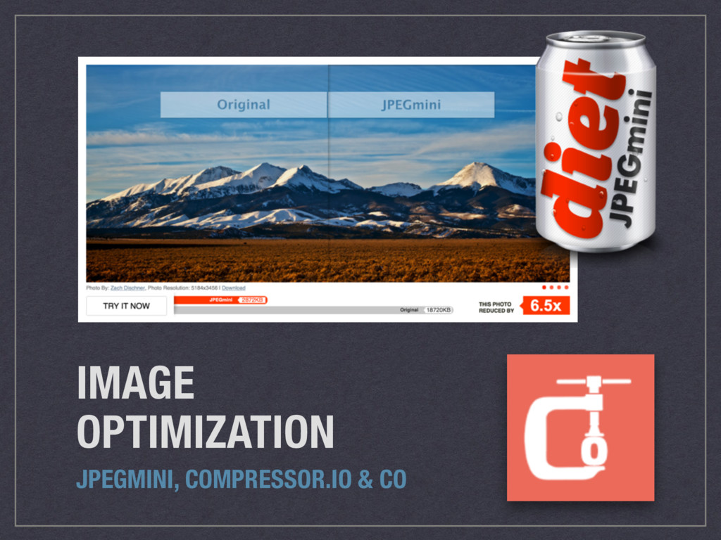 IMAGE OPTIMIZATION JPEGMINI, COMPRESSOR.IO & CO