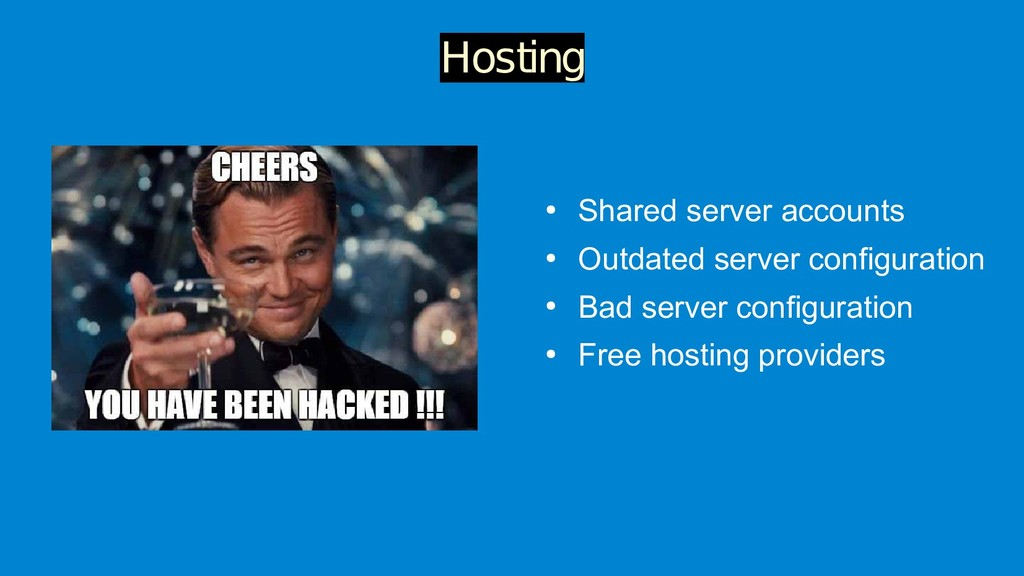 ● Shared server accounts ● Outdated server conf...