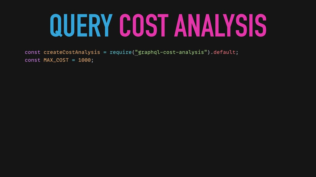 QUERY COST ANALYSIS