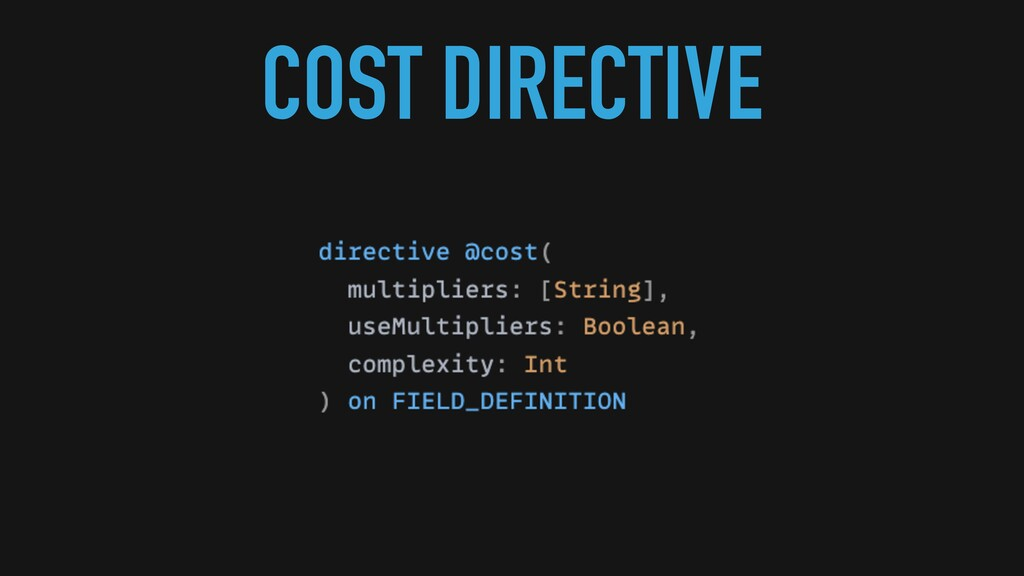 COST DIRECTIVE