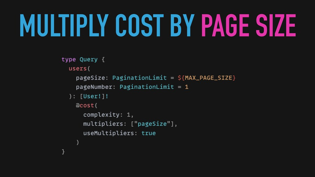 MULTIPLY COST BY PAGE SIZE