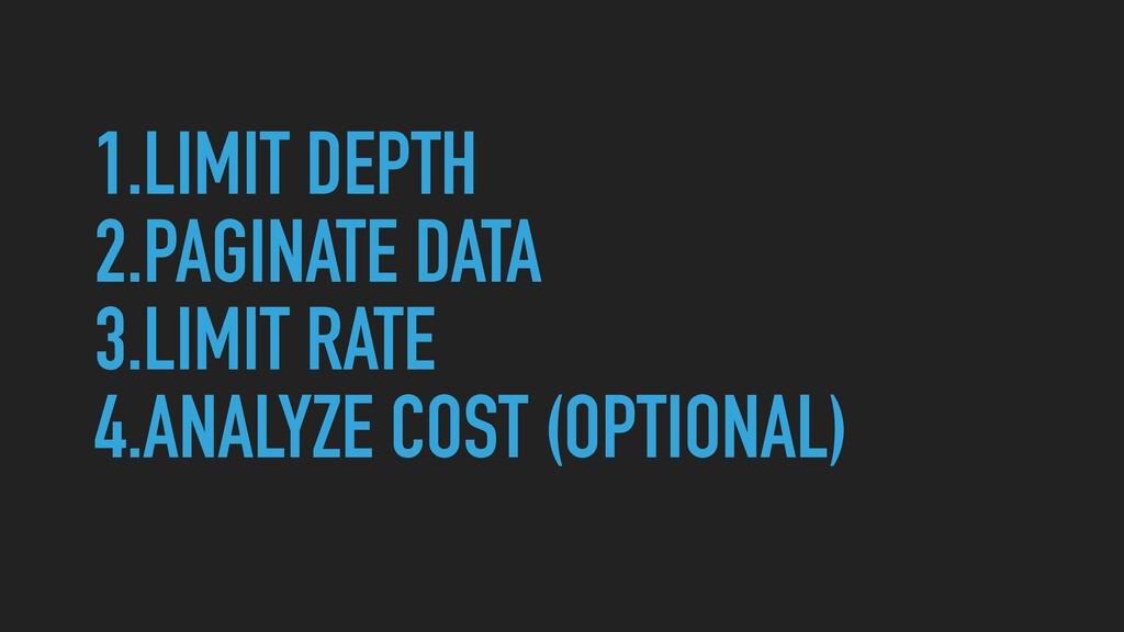 1.LIMIT DEPTH   2.PAGINATE DATA   3.LIMIT RATE ...