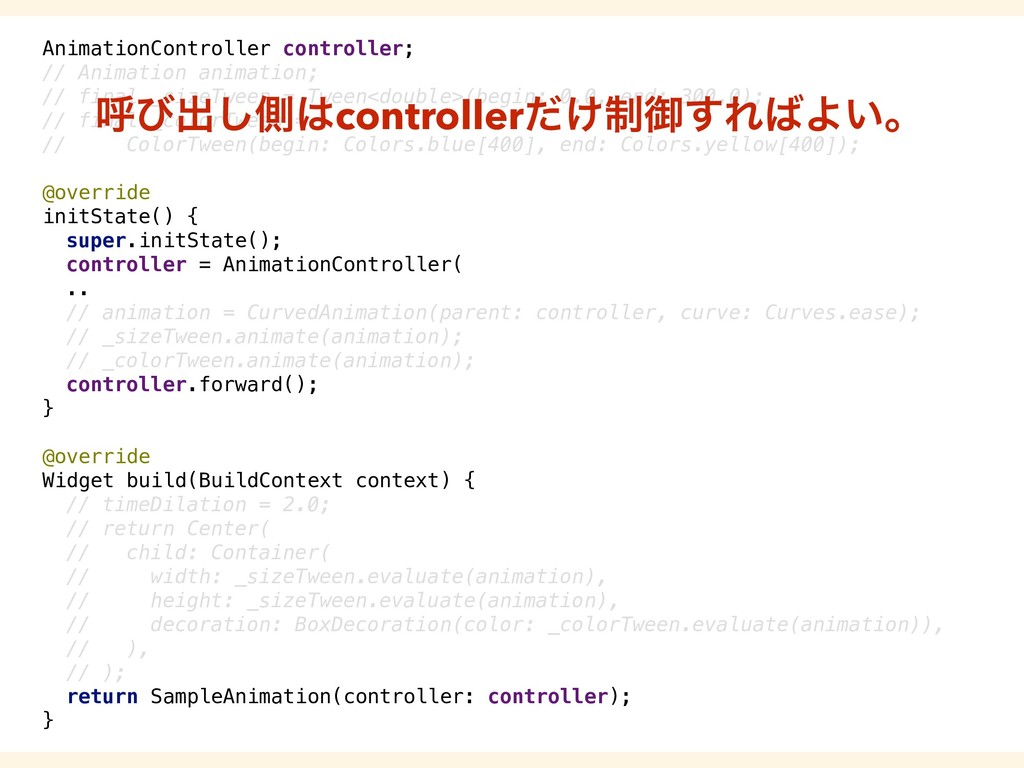 AnimationController controller; // Animation an...