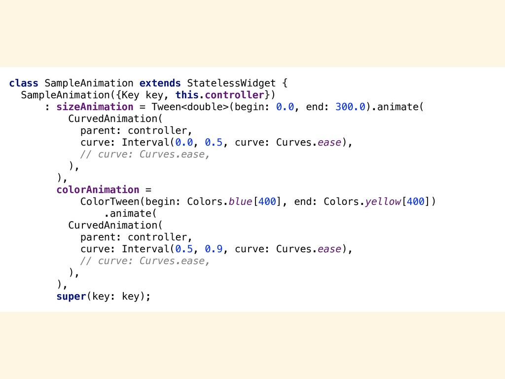 class SampleAnimation extends StatelessWidget {...