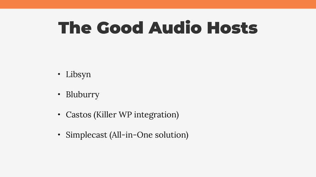 The Good Audio Hosts • Libsyn • Bluburry • Cast...