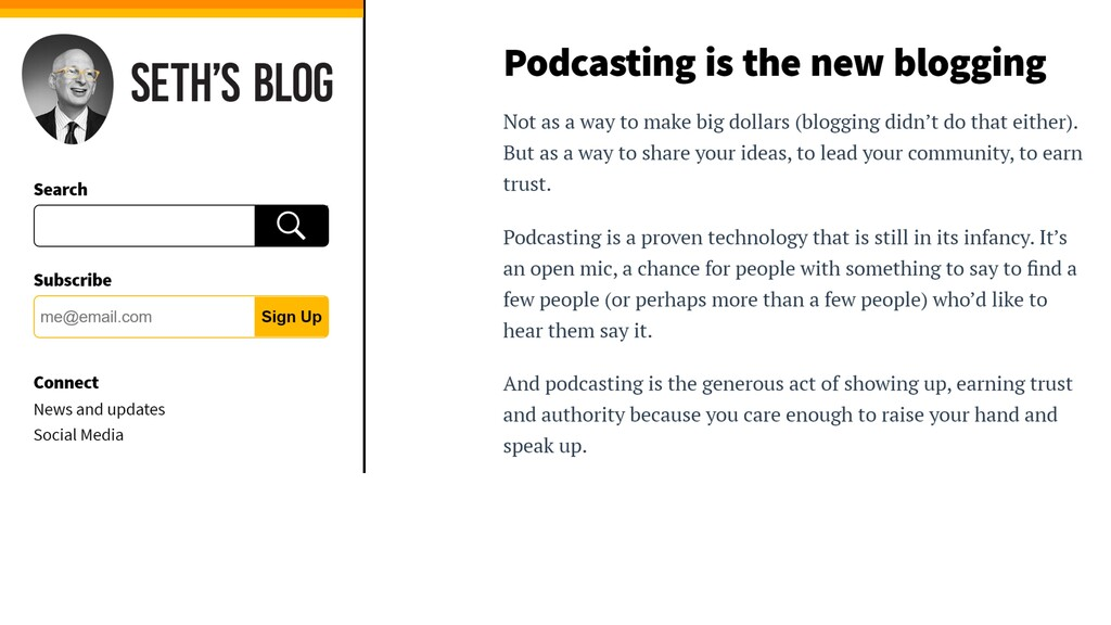 Src: https:/ /seths.blog/ 2018/10/podcasting-is...
