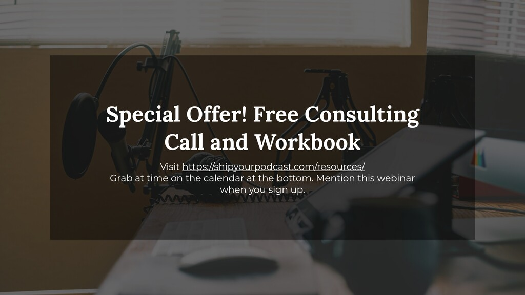 Special Offer! Free Consulting Call and Workboo...