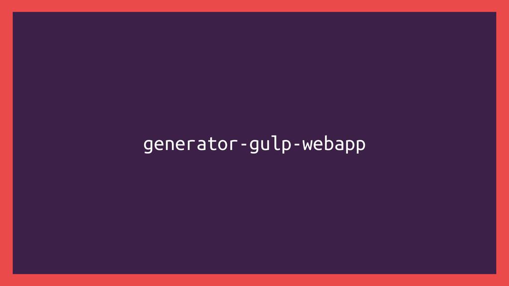 generator-gulp-webapp