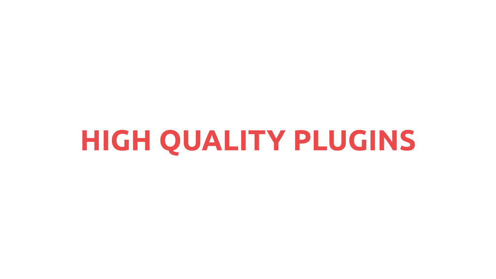 HIGH QUALITY PLUGINS