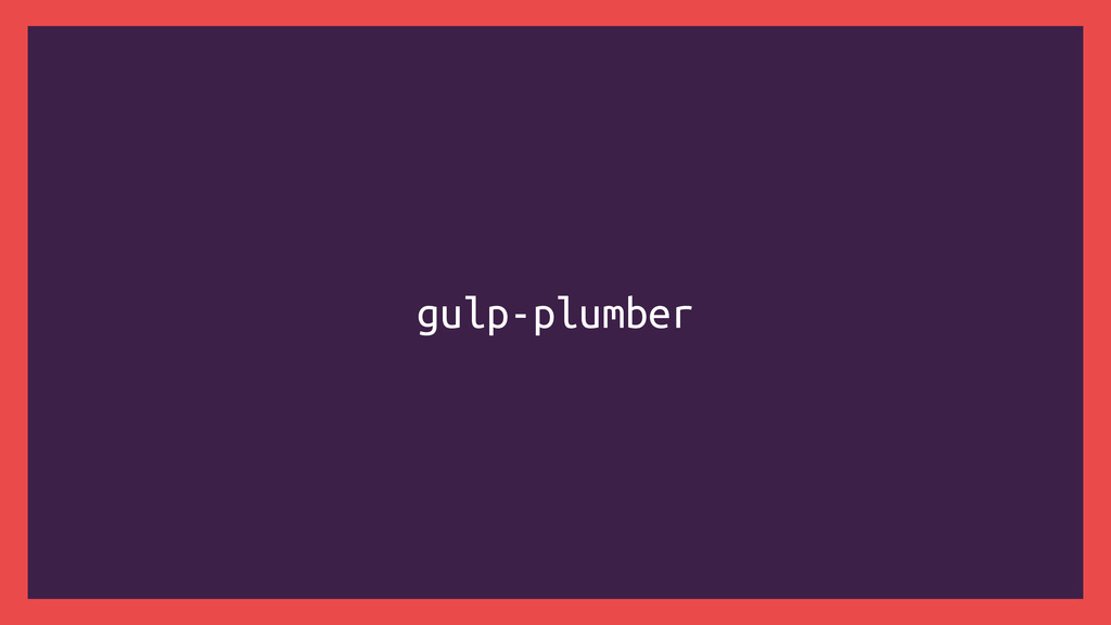 gulp-plumber