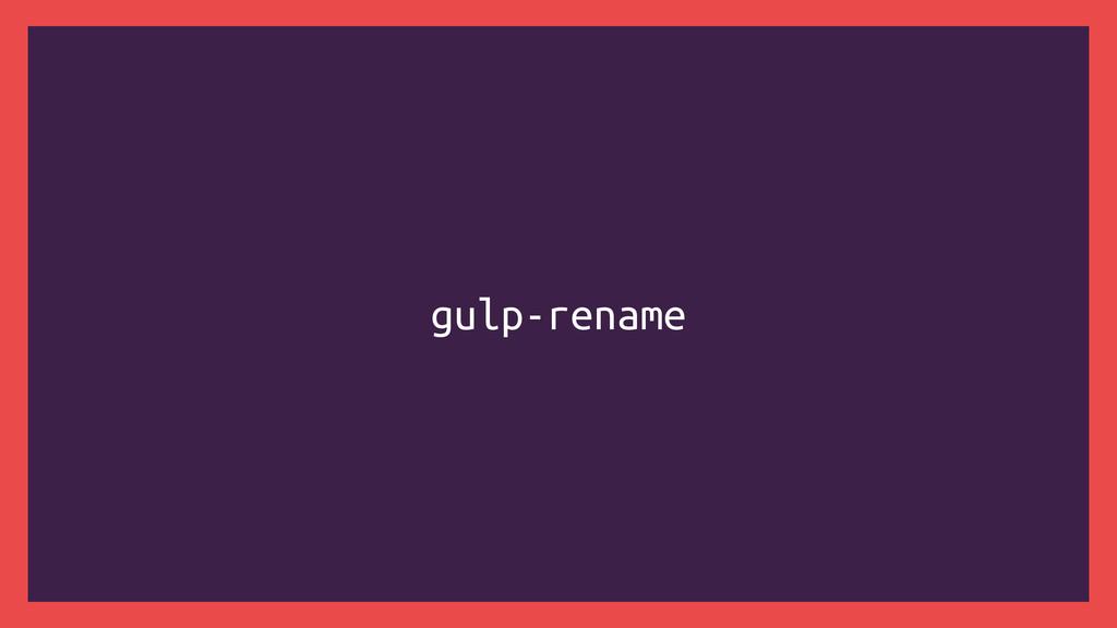 gulp-rename