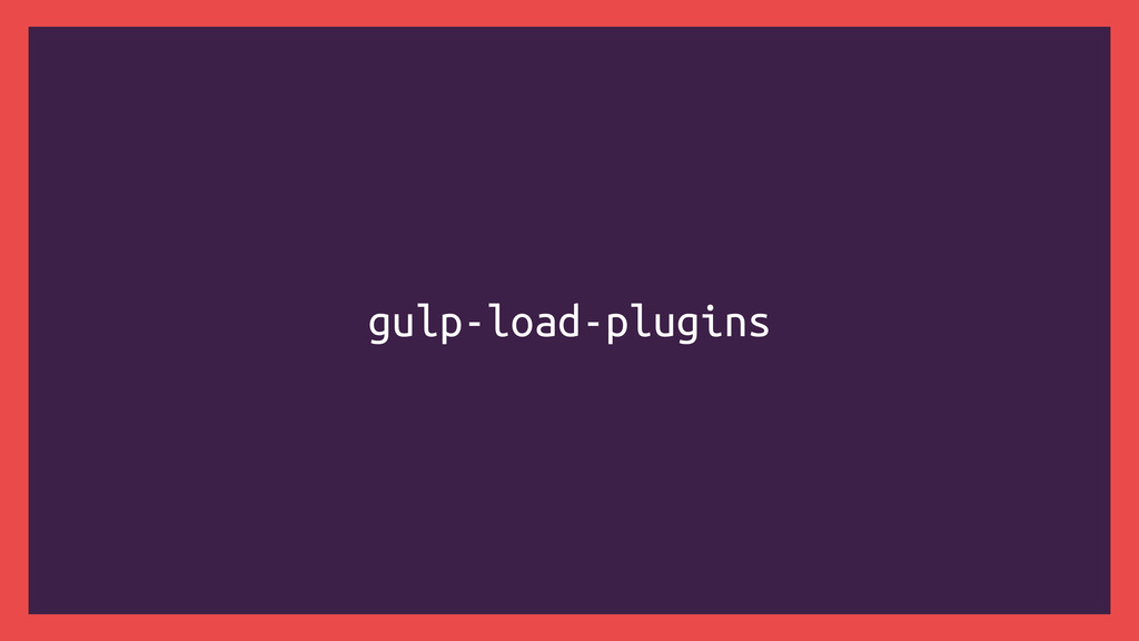 gulp-load-plugins