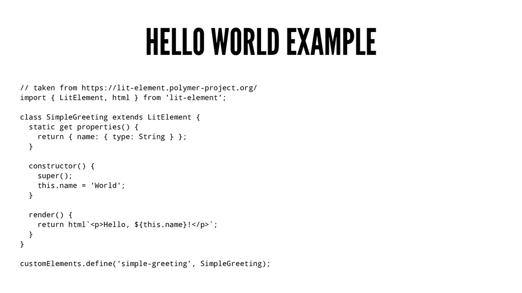 HELLO WORLD EXAMPLE // taken from https://lit-e...