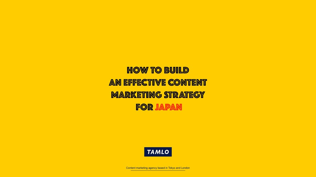 Content marketing agency based in Tokyo and Lon...