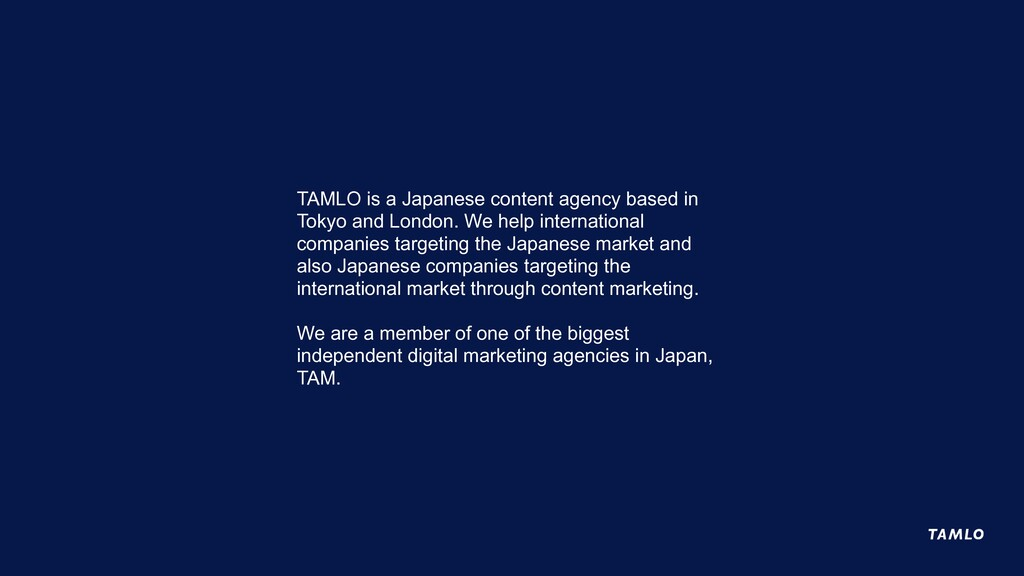TAMLO is a Japanese content agency based in Tok...