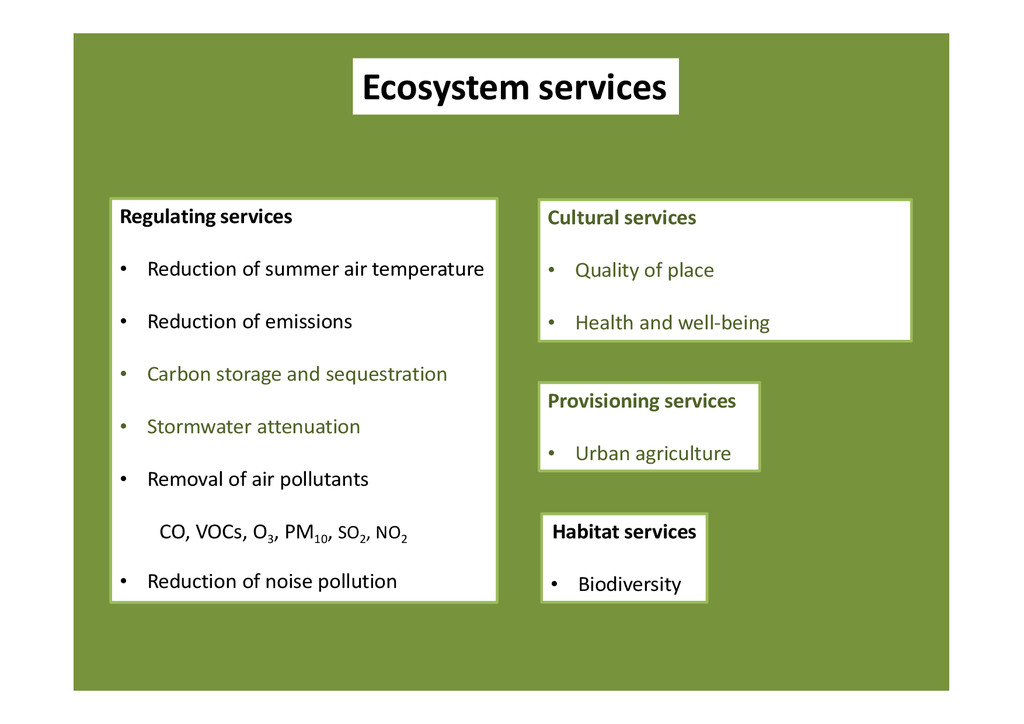 Ecosystem services Regulating services • Reduct...