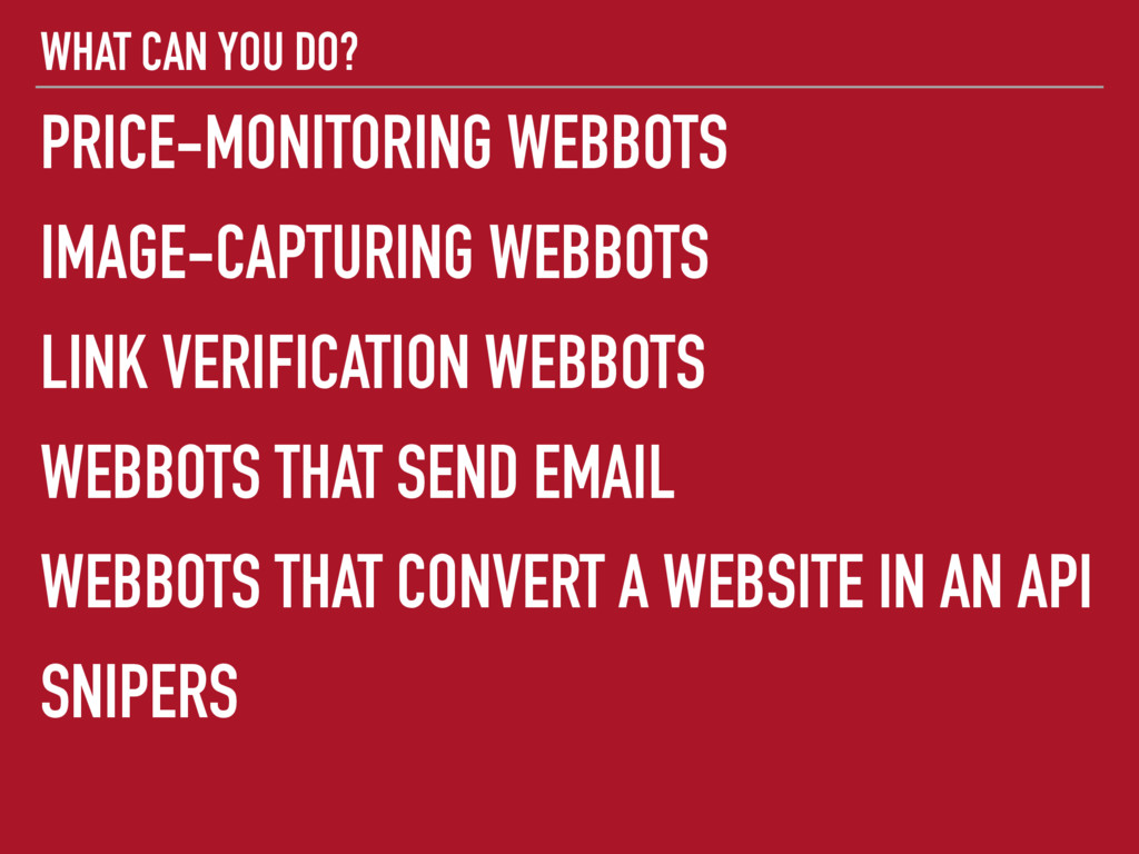 WHAT CAN YOU DO? PRICE-MONITORING WEBBOTS IMAGE...