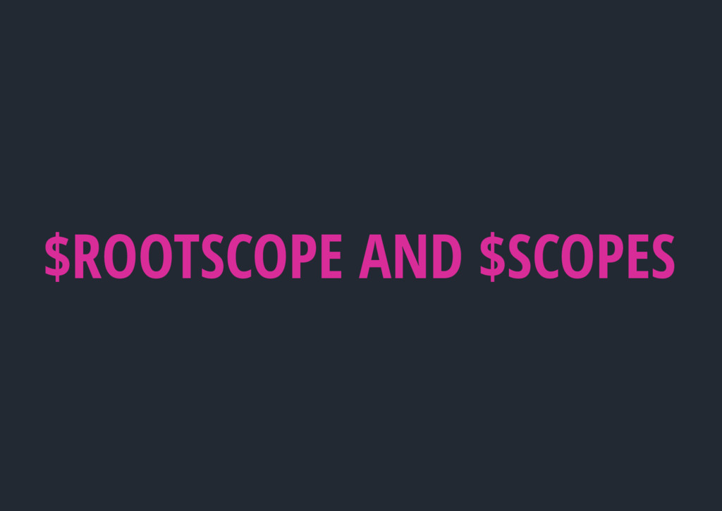 $ROOTSCOPE AND $SCOPES