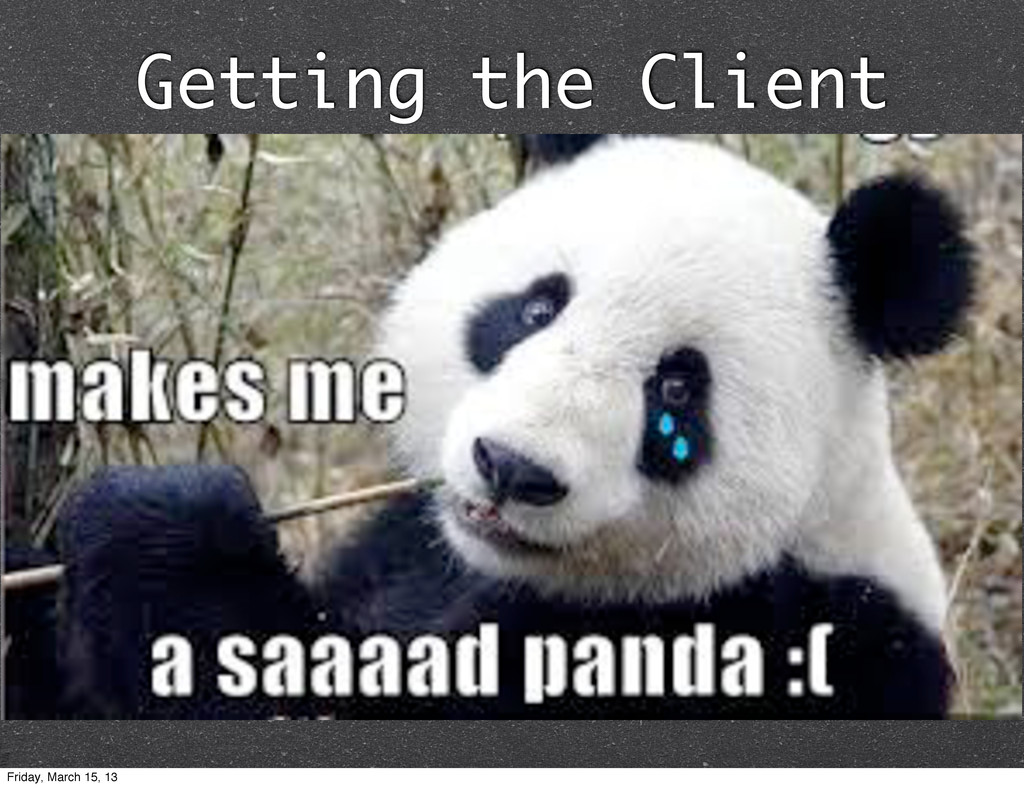 Getting the Client Just download it from socket...