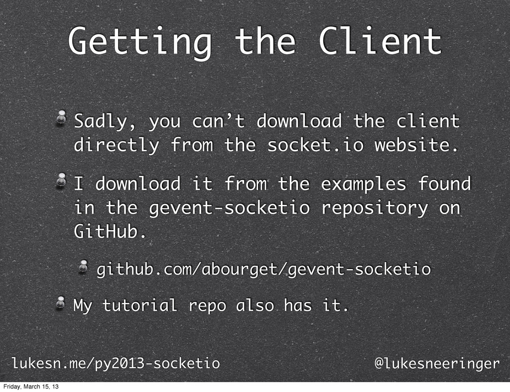 Getting the Client Sadly, you can't download th...